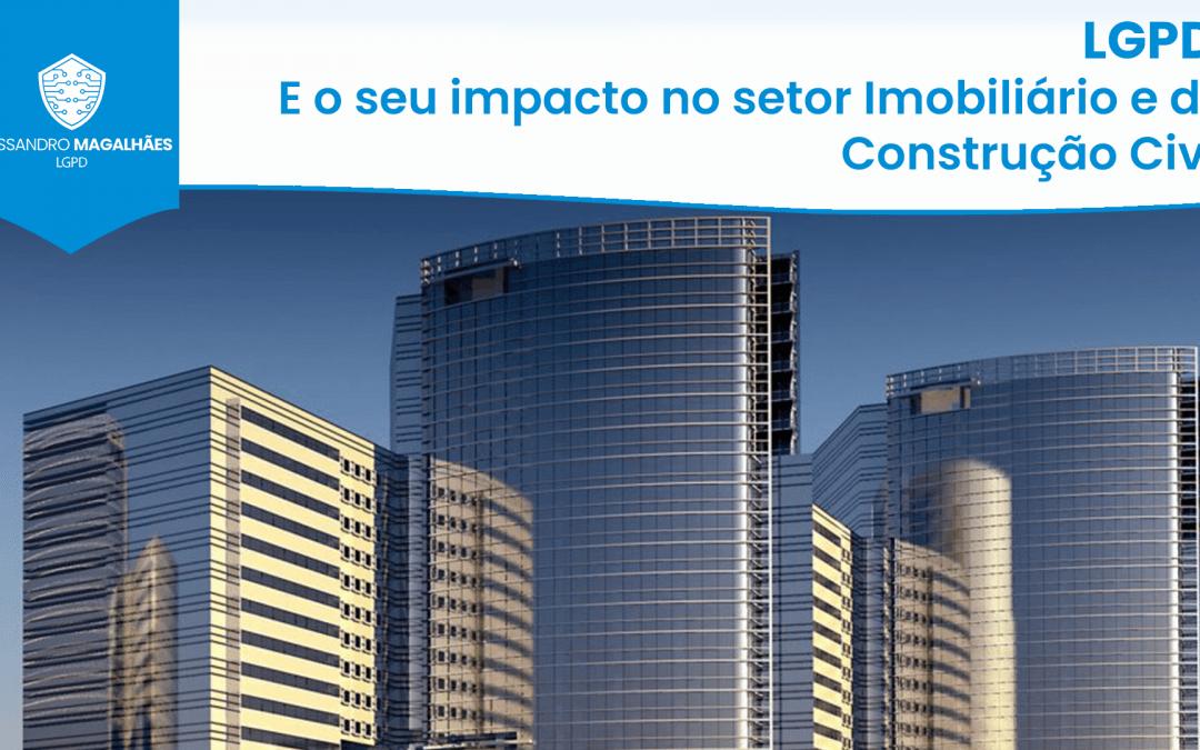 LGPD: E o seu impacto no setor Imobiliário e da Construção Civil