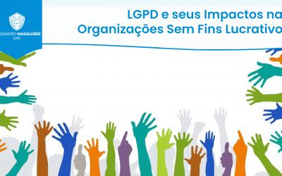 LGPD e seus Impactos nas Organizações Sem Fins Lucrativos